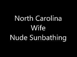 North Carolina Wife Nude Sunbathing