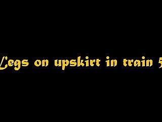 Legs on upskirt in train 58
